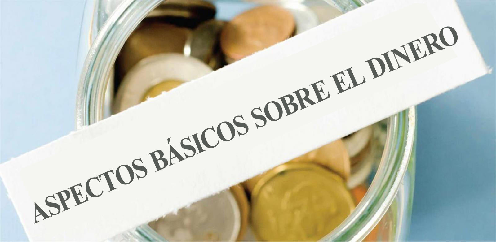 Banner de aspectos básicos sobre el dinero