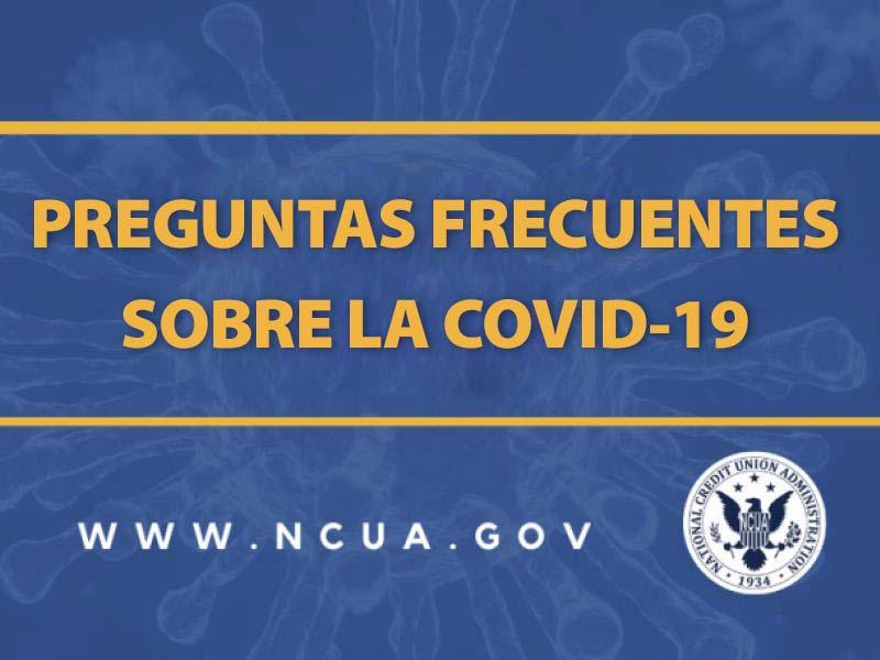 PREGUNTAS FRECUENTES SOBRE LA COVID-19